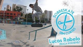 Sem Cortes - Lucas Rabelo rende