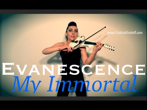 Evanescence - My Immortal (Violin Cover Cristina Kiseleff)