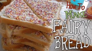 How To Make Fairy Bread [veda 5.15]