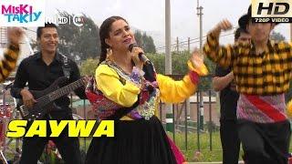 SAYWA en Vivo (Primicia 2015) - Miski Takiy (26/Dic/2015)