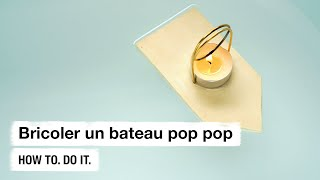 Do it + Garden: Bricoler un bateau pop pop. How to. Do it.