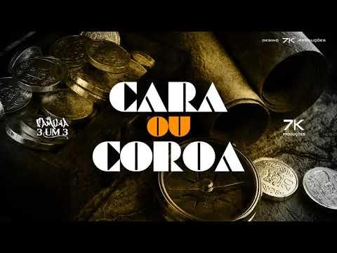 Cara ou Coroa - Família 3um3 (Official Music)