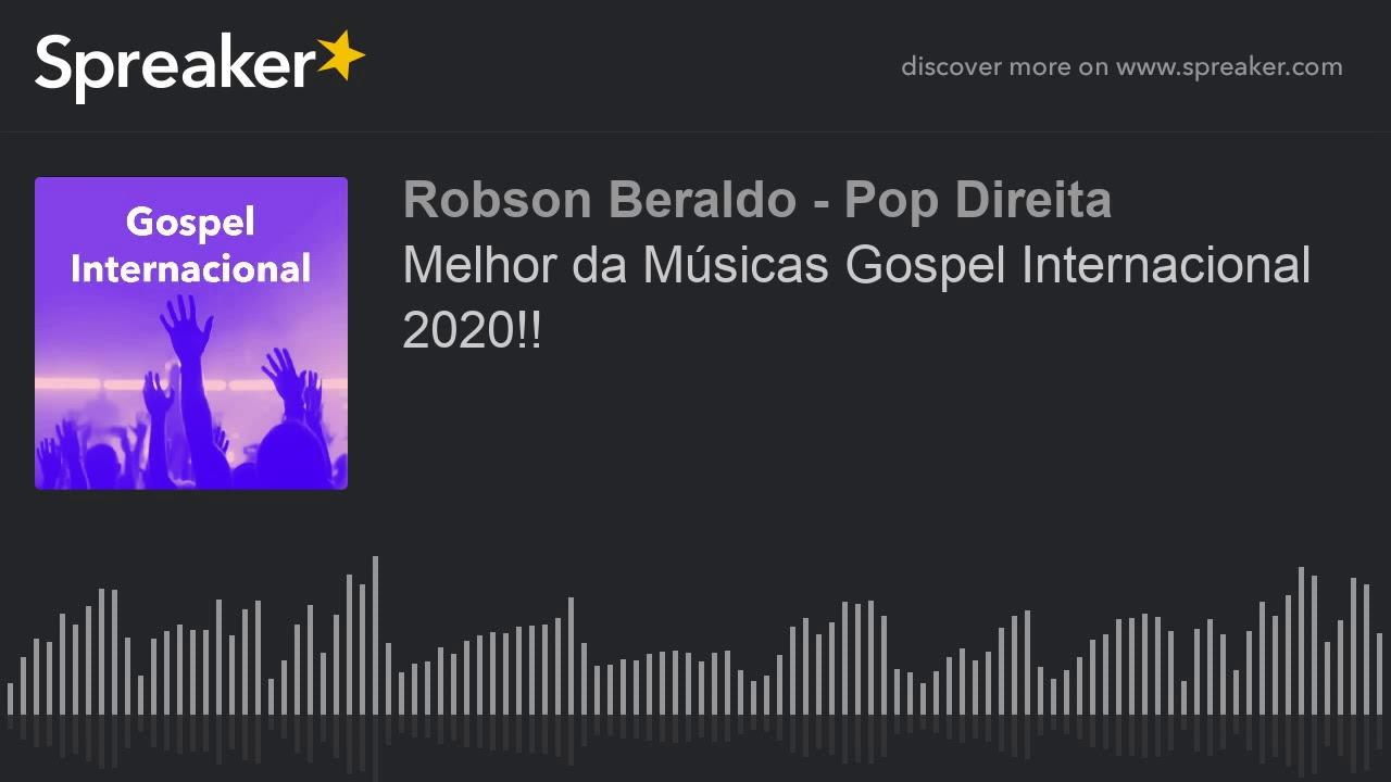 Melhor da Músicas Gospel Internacional 2020!!