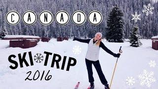CANADA SKI TRIP // 2016