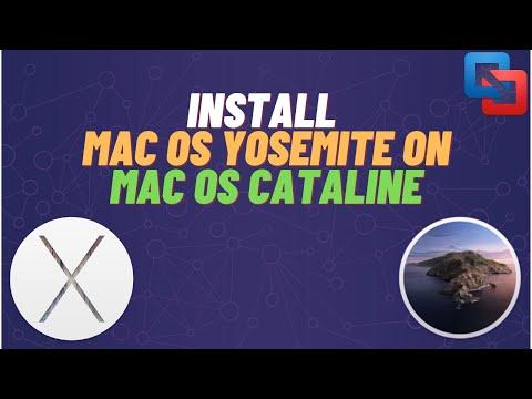 How To Install Mac OS Yosemite On Mac OS Catalina   Level 1