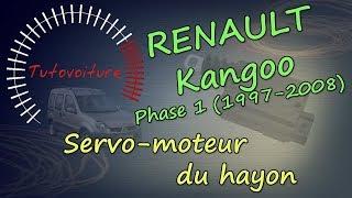 Changer son servo moteur   Renault Kangoo hayon