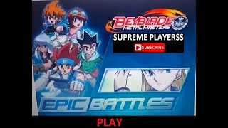 Bey Blade Epic ONLINE GAME BATTLE एपिक ऑनलाइन गेम बैटल بیلایڈ ایپک آن لائن گیم بیٹل Supreme Playerss