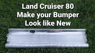 Landcruiser 80 series - DIY Polishing rear aluminum bumper to look showroom new!