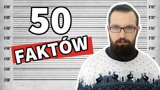 50 faktów o mnie