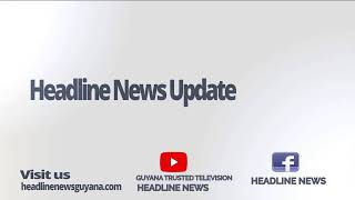 GUYANA TRUSTED TELEVISION HEADLINE NEWS 13TH NOVEMBER, 2019