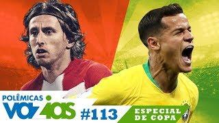 BRASIL 2 x 0 SÉRVIA: COUTINHO É O MELHOR DA COPA? - POLÊMICAS VAZIAS #113 | LIVE