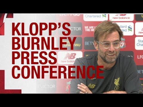 Jürgen Klopp's Pre-match Press Conference   Burnley