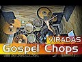 Download Viradas Gospel Chops  - AULA DE BATERIA MP3 song and Music Video