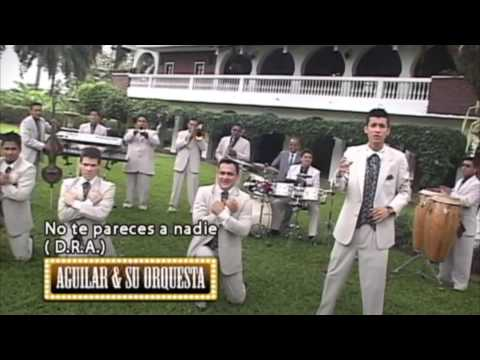 NO TE PARECES A NADIE AGUILAR Y SU ORQUESTA HD 1080