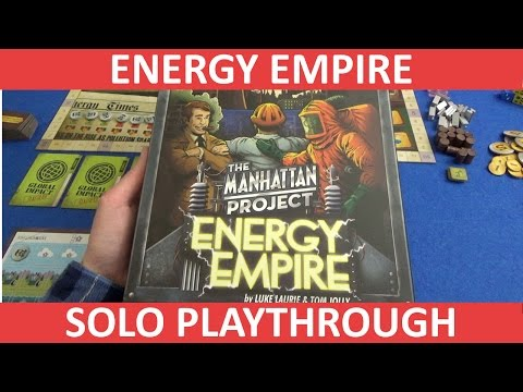 The Manhattan Project: Energy Empire - Solo Playthrough