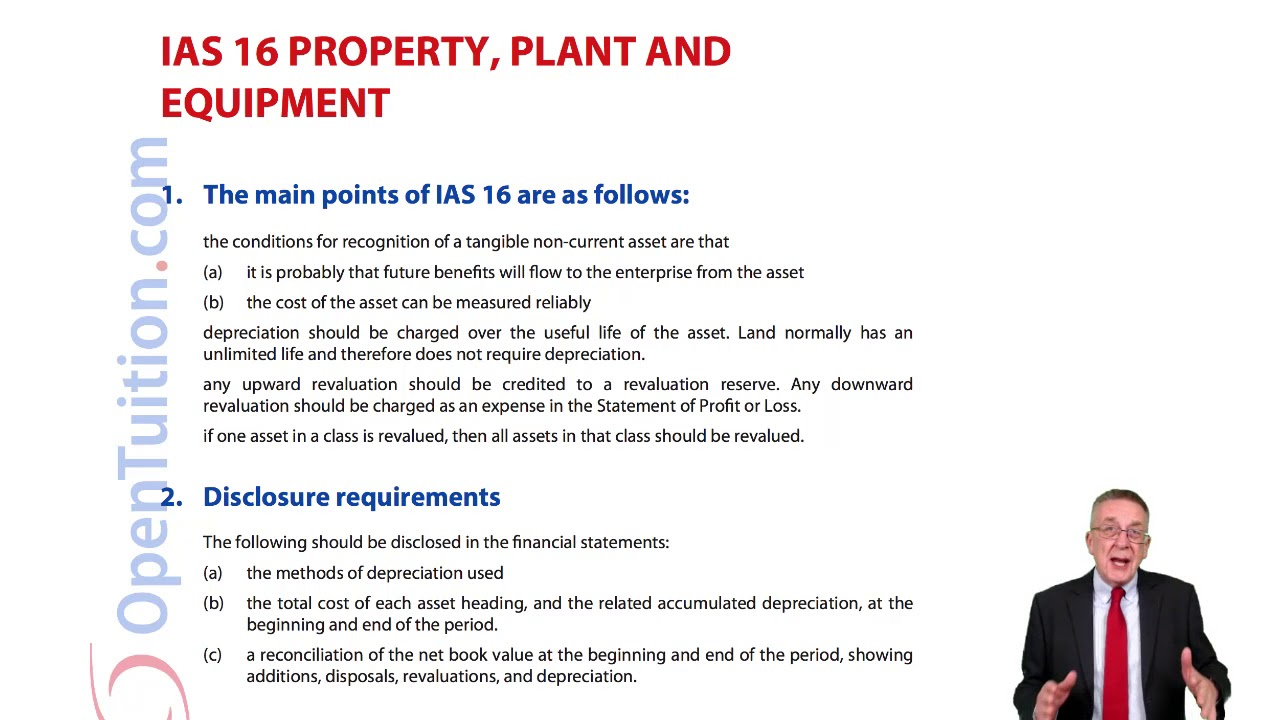 IAS 16 Property, Plant and Equipment - ACCA Financial Accounting (FA)  lectures