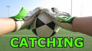 Goalkeeper Training: Catching and Holding a Shot