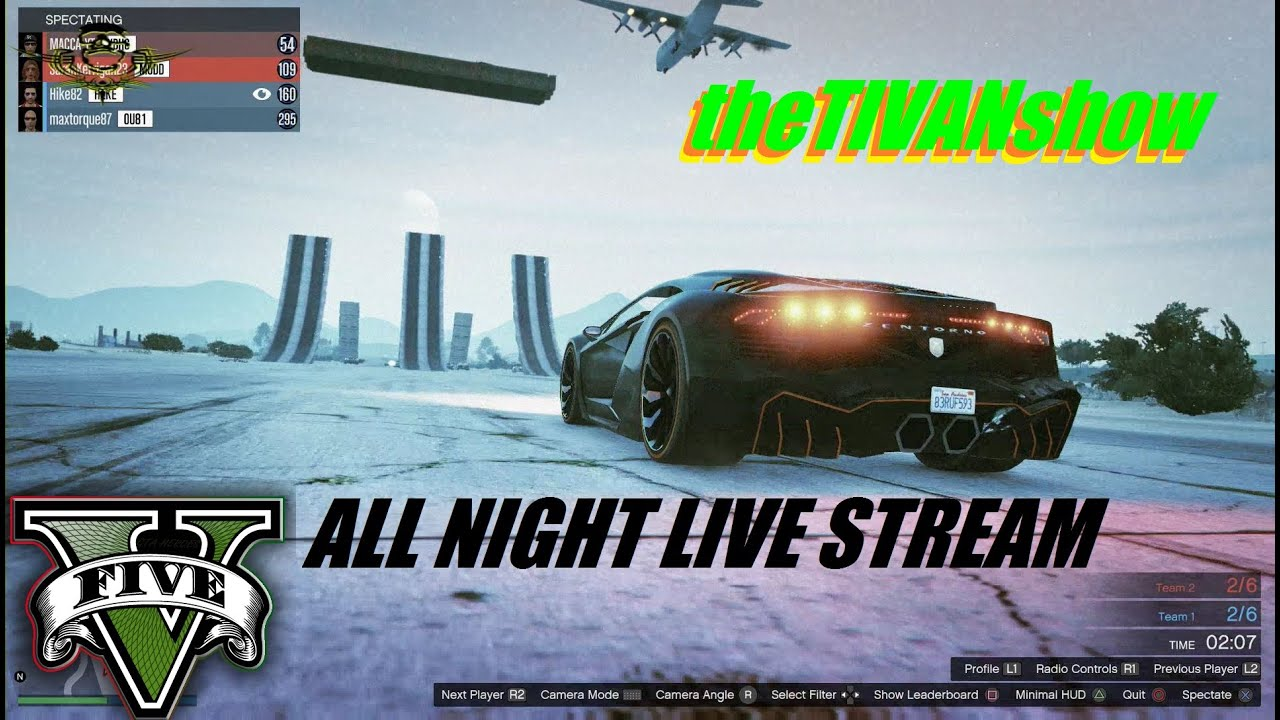 GTA5 - EPIC FUN EPIC RACES - ALL NIGHT STREAM REFRESH