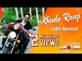 KHUDA RAAZI Video Song | Jubin Nautiyal & Akanksha Sharma | New Song 2019 | Prem Anand | Towi Films