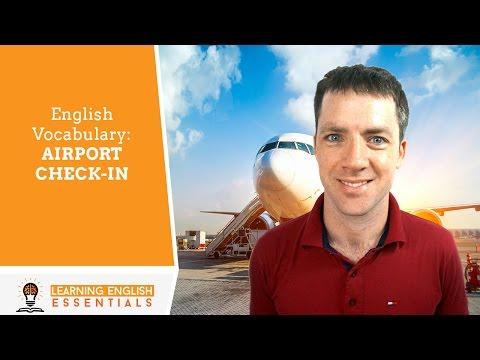 Từ vựng tiếng Anh - Thủ tục checkin tại sân bay