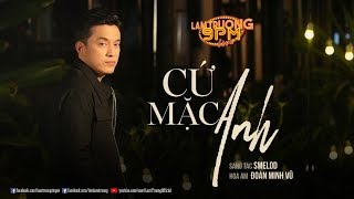 Cứ mặc anh [Lam Trường 9PM Live] #CMA