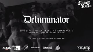 Deluminator Live @ Return to Strength Festival Vol. V (HD)
