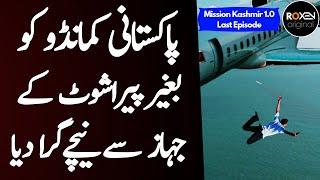 Download lagu MISSION KASHMIR 1.0 | Ep88 | Last Episode | Pakistani Commando Ko Jahaz Se Phenk Kar Marne Ka Faisla