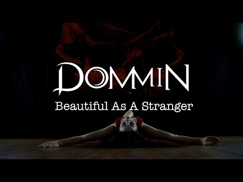 Dommin - Beautiful As A Stranger (Official Music Video)