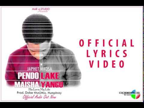 japhet-mkosa_pendo-lake,-maisha-yangu-(official-lyrics-video)