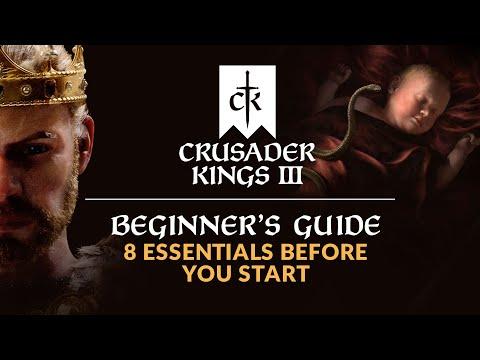 CRUSADER KINGS 3   Beginner's Guide - 8 Essentials Before You Start