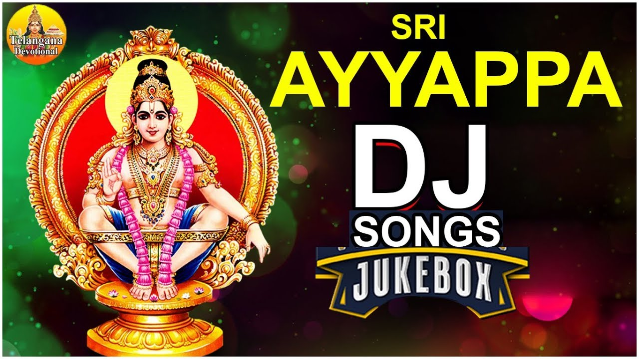 Ayyappa Dj Songs | New Ayyappa Dj Songs | Ayyappa Swamy Dj