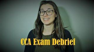 CCA Exam Debrief!