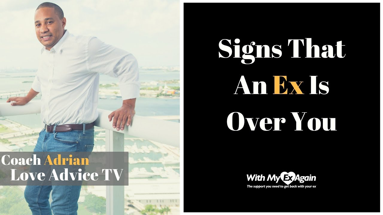Signs ex is over you