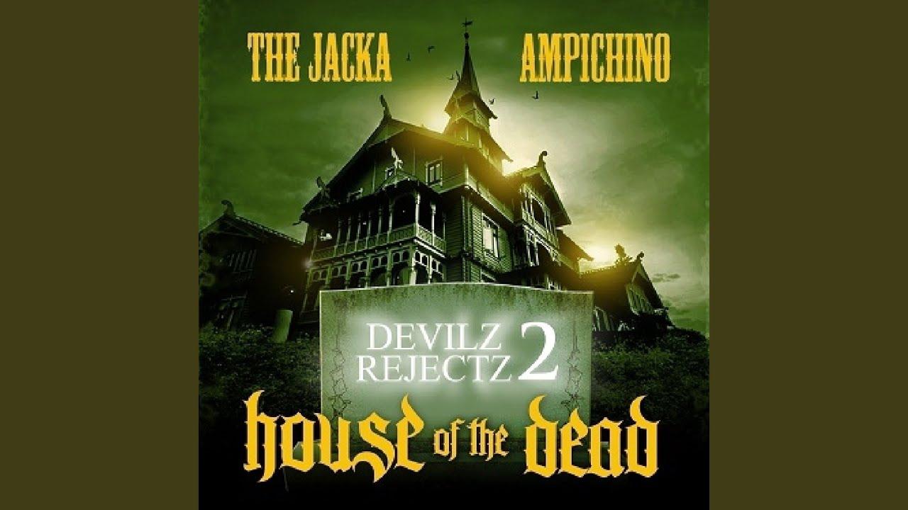 the jacka and ampichino devilz rejectz 2