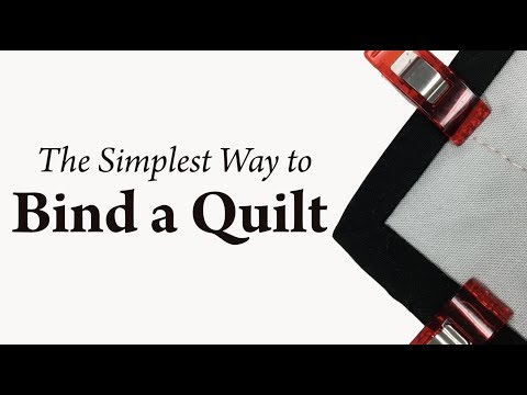 The Simplest Way to Bind a Quilt