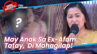 May Iniwan Na Anak Si Ex-Afam Sa 'Kin | Bawal Judgmental | February 25, 2021