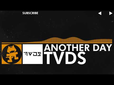 [House Music] - TVDS - Another Day [Monstercat EP Release]
