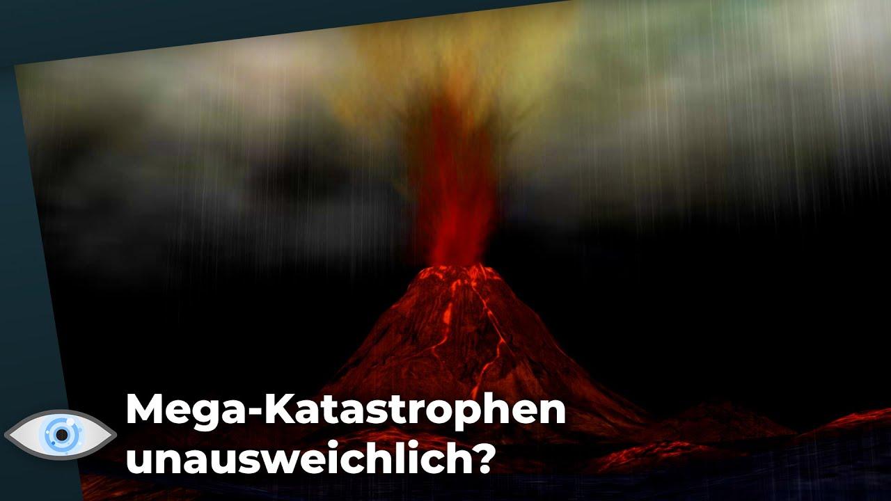 Passieren Mega-Katastrophen auf der Erde zwangsläufig?