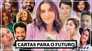 Cartas para o Futuro #fiqueemcasa #comigo | Lu Ferreira | Chata de Galocha
