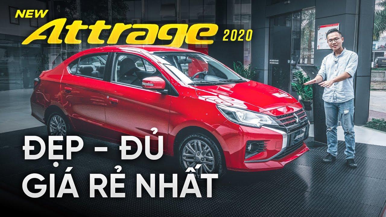 Mitsubishi Attrage 2020: nhập Thái lại RẺ HƠN Vios gần 100 triệu