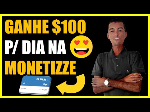Ganhe $100 Por Dia Na Monetizze | Como Ganhar Dinheiro Na Monetizze