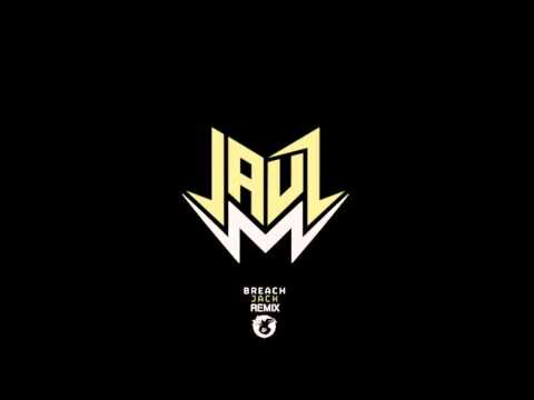 Breach-Jack (Jauz Remix)