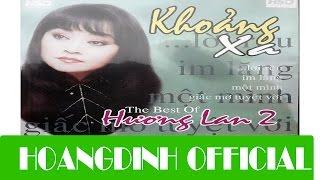 HUONG LAN - CANH CHIM LAC LOAI [AUDIO/HOANGDINH OFFICIAL] | Album KHOANG XA