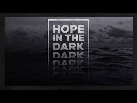 How Long Must I Wait On God? Hope In The Dark: Week 2 With Pastor Craig Groeschel