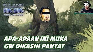 WADUH BY ONE SAMA T-REX MODAR GUA  Nostalgia Game Peter Jacksons King Kong 13
