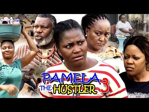 PAMELA THE HUSTLER SEASON 3 - New Movie - 2019 Latest Nigerian Nollywood Movie Full HD