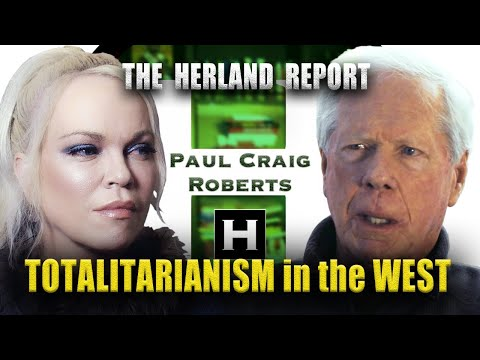Totalitarianism in the West (2/7)- Dr. Paul Craig Roberts, Herland Report TV (HTV)