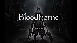 Bloodborne 地底人化 Part24 新規聖杯マップ開拓と血晶集め 参加型