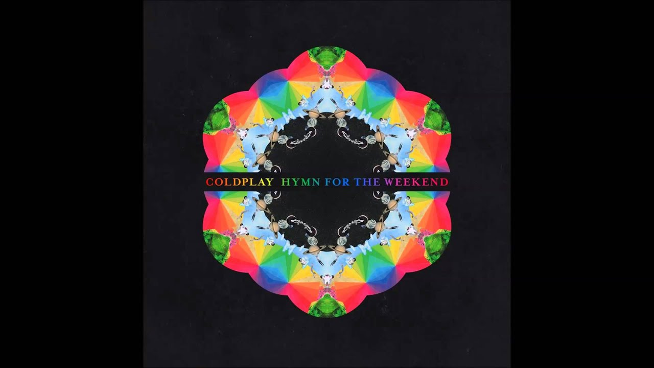 Coldplay Hymn For The Weekend (Mp3 Download) - YouTube
