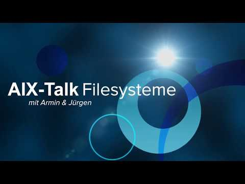 Filesysteme in IBM AIX, von AIXTALK